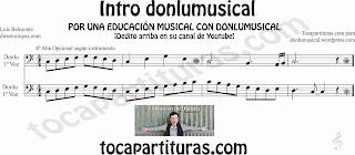 Partitura de la Intro donlumusical en Clave de Fa para trombón, tuba, bombardino, chelo, fagot...donlu sheet music in bass clef