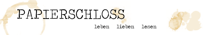Papierschloss - ein Bücher-Blog