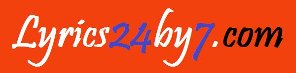Lyrics24by7.com - Collection of Song Lyrics