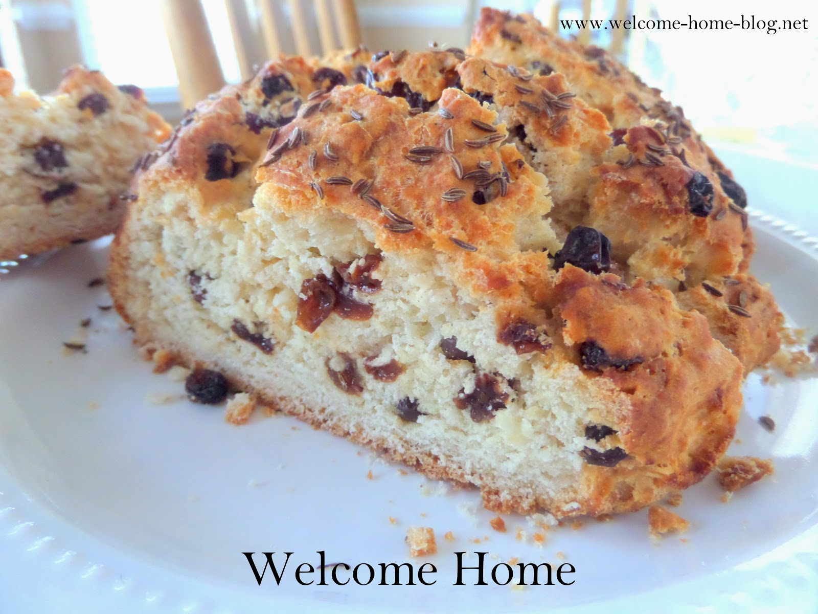 Welcome Home Blog: Irish Soda Bread with Raisins and Caraway Seed