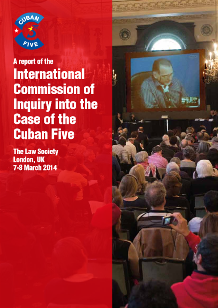 Cuban Five: Commission of Inquiry Report Released