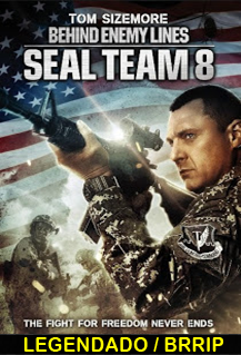 Assistir Seal Team Eight Behind Enemy Lines Legendado 2014