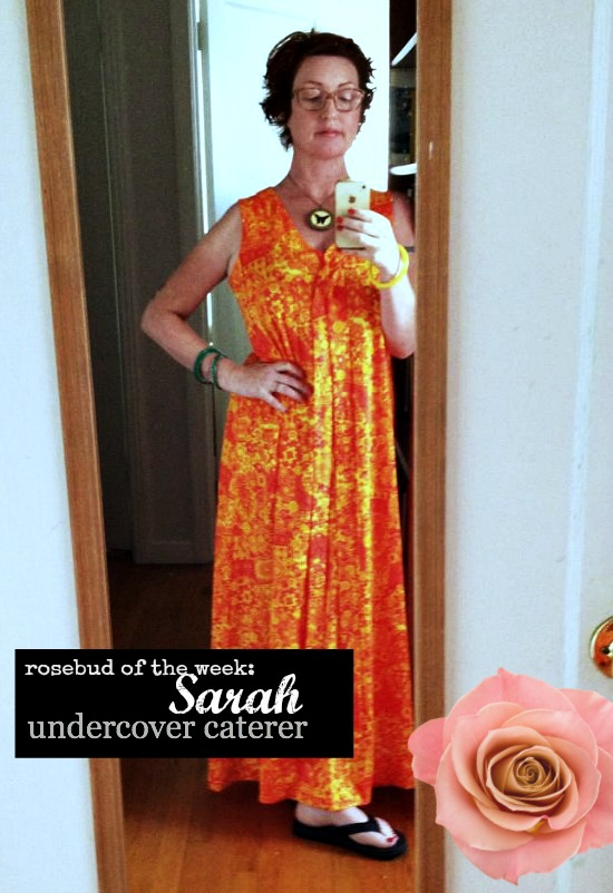 ROSEBUD OF THE WEEK: Sarah, undercover