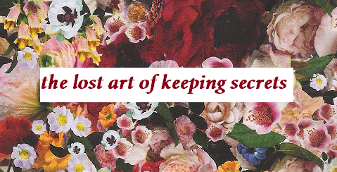 The Lost Arts of Keeping Secrets