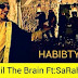 New AUDIO | AKIL THE BRAIN ft SARAHA - HABIBTY | Download