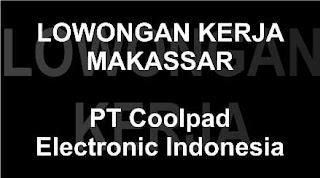 Lowongan Kerja PT Coolpad Electronic Indonesia