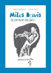 Miles Davis, le prince du jazz - éditions  À dos d'âne
