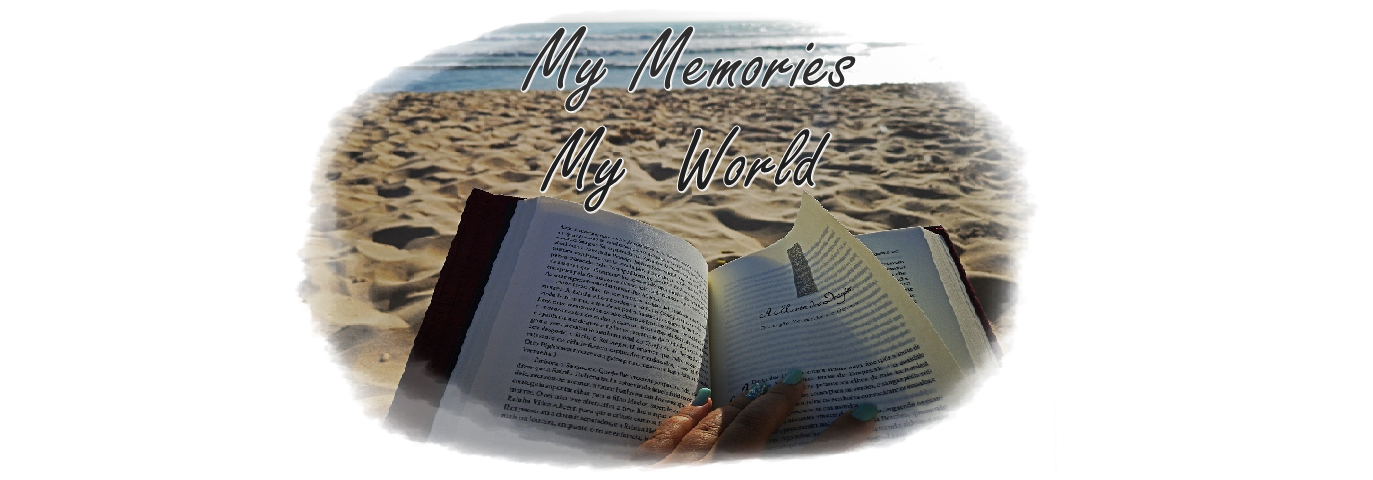 My Memories, My World