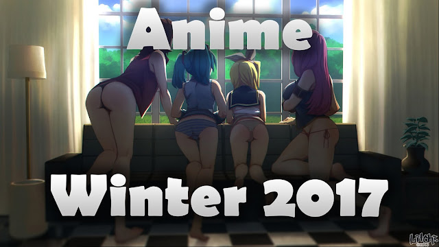 Anime Winter 2017 [BATCH] Subtitle Indonesia