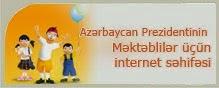 Azərbaycan Prezidentinin Məktəblilər üçün İnternet səhifəsi