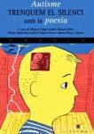 'Autisme. Trenquem el silenci amb la Poesia (Diversos autors)'