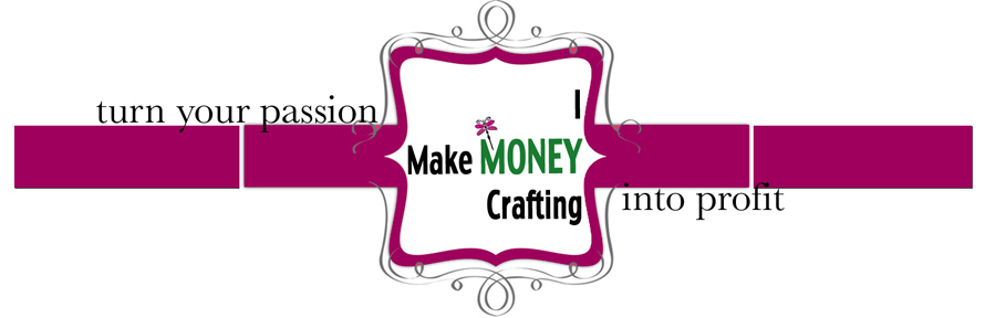 I Make Money Crafting