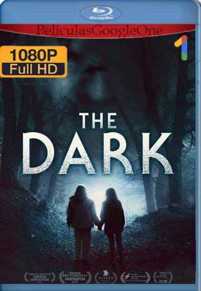 The Dark (2018) HD [1080p] [Latino-Ingles] [GoogleDrive]