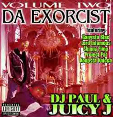 DJ_Paul_And_Juicy_J-2_Da_Exorcist-1994-RAGEMP3