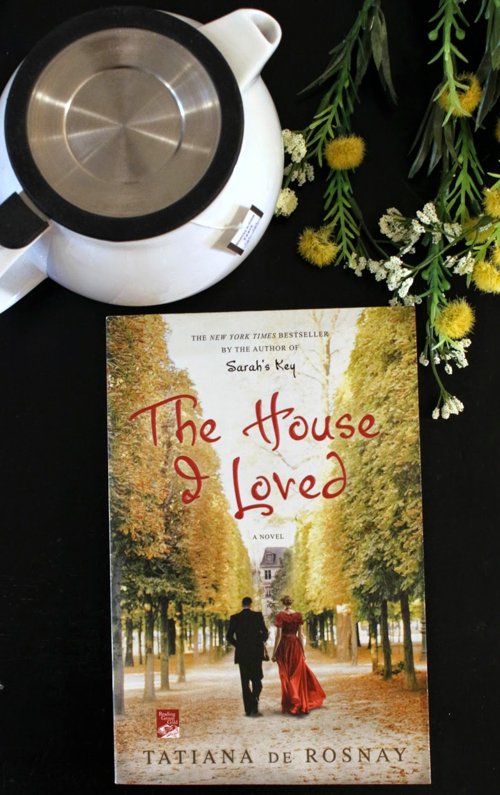 Book Review: The House I Loved by Tatiana de Rosnay