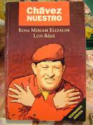 Chávez Nuestro. El Libro