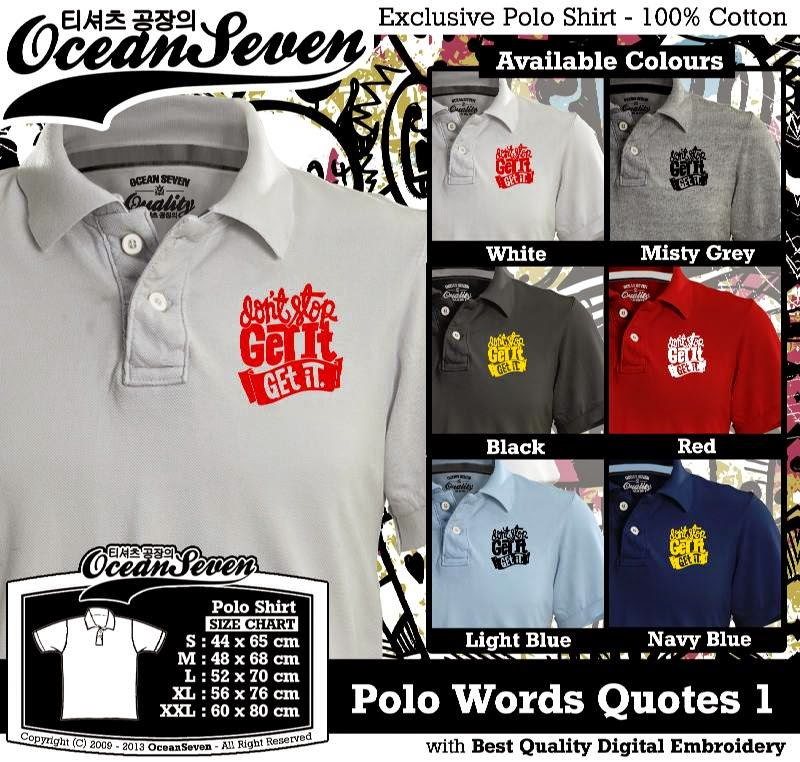Kaos Polo Words Quotes 1