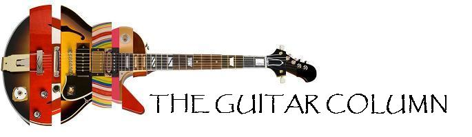 The Guitar Column