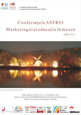 Marketingul și educația în muzee, ed. a X-a - 26-28.09.2019