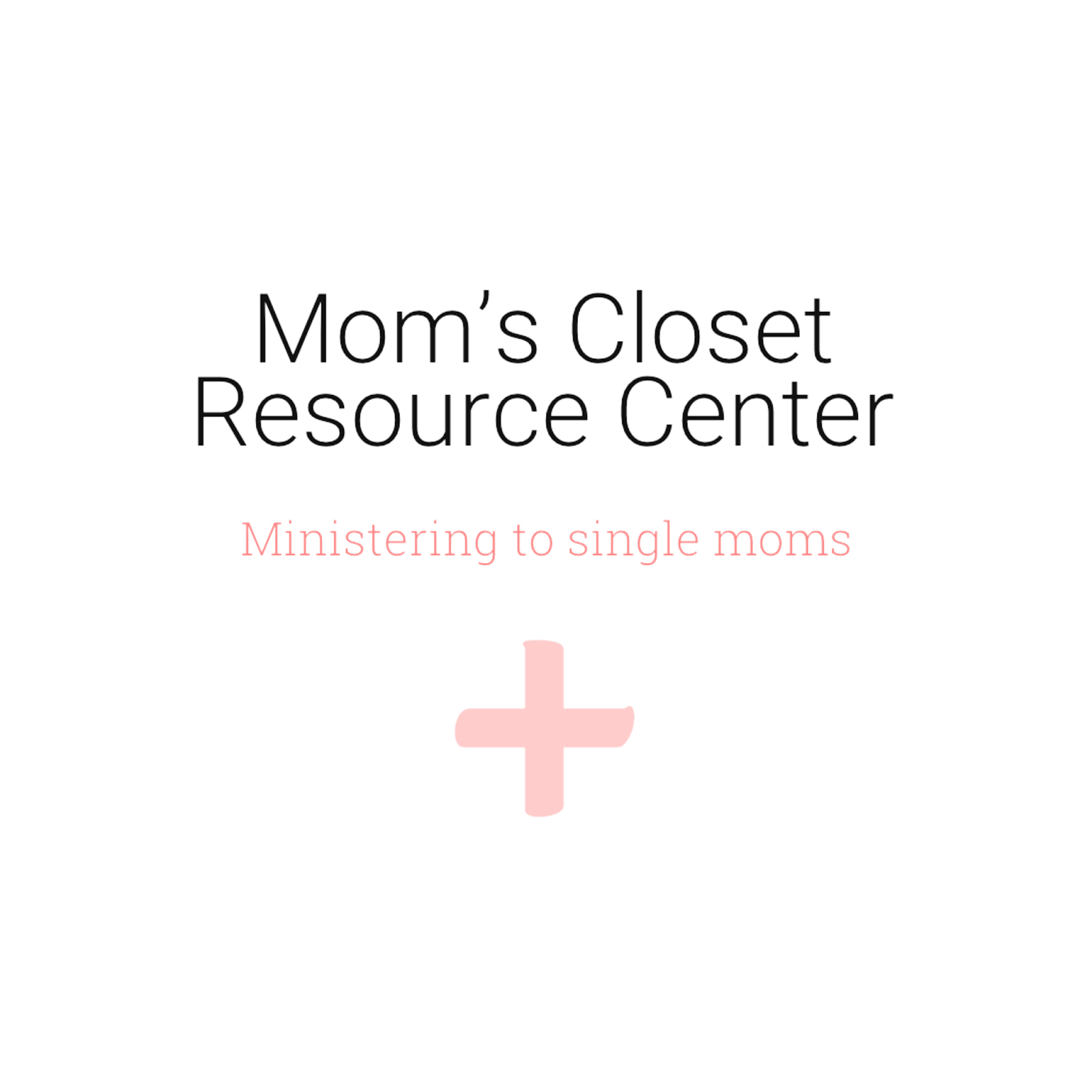Mom's Resource Closet