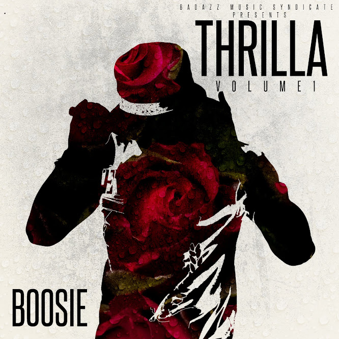 Boosie Badazz - Thrilla Vol. 1 (2015)