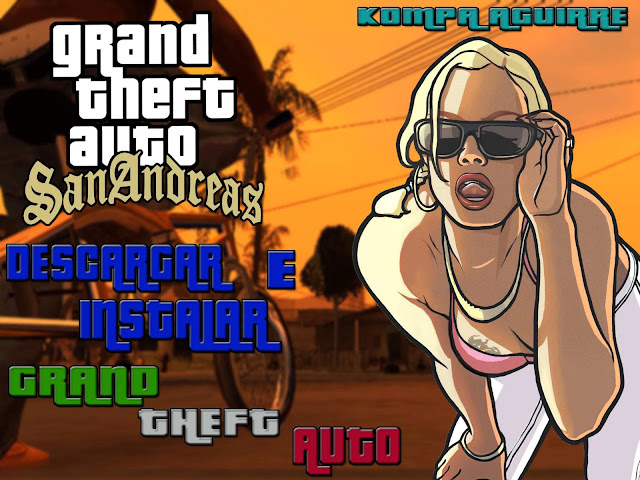 Descargar E Instalar Grand Theft Auto San Andreas PC 1Link Full En