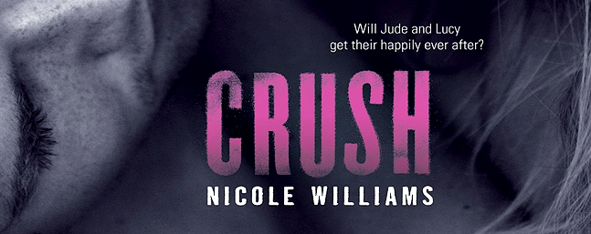 Review of Crush (Crash #3) by Nicole Williams