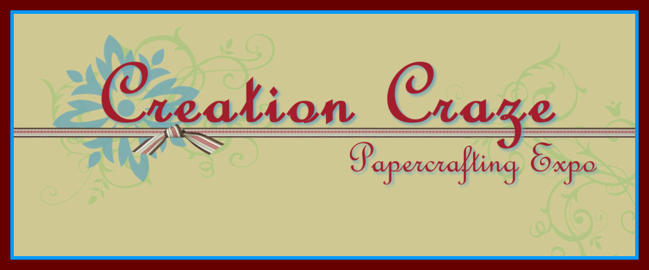 Creation Craze Papercrafting Expo