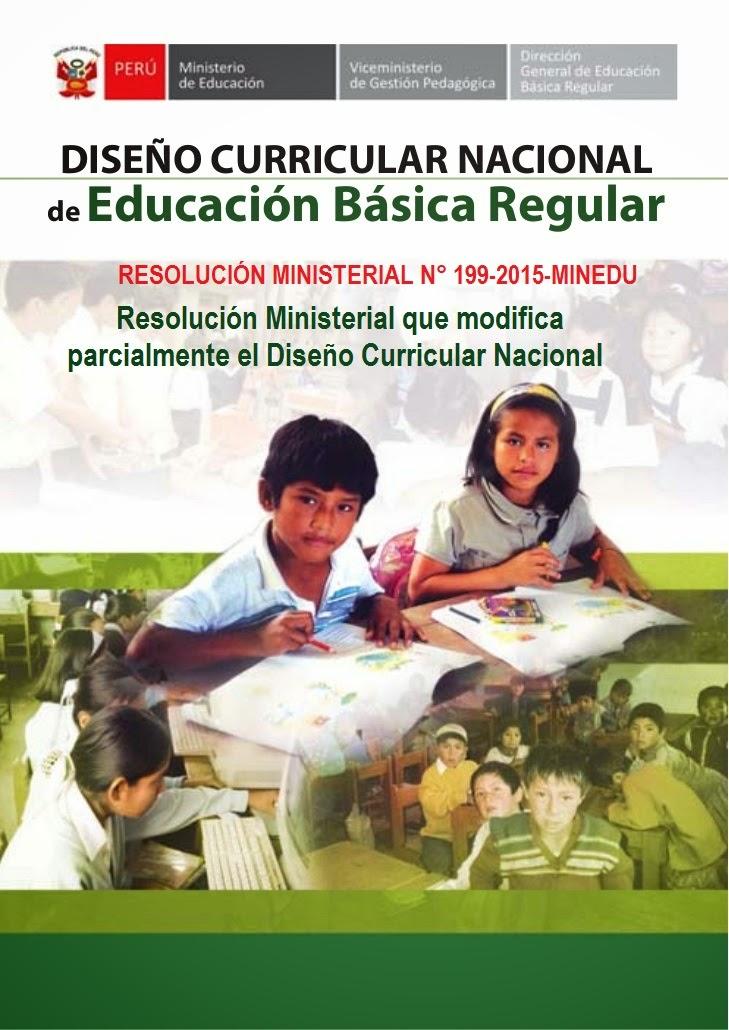 DISEÑO CURRICULAR NACIONAL EBR - RM No. 199-2015-MINEDU