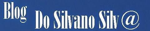 Blog do SilvanoSilva