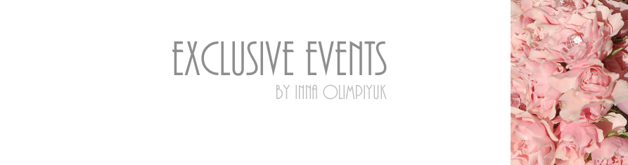 Exclusive Events by Inna Olimpiyuk