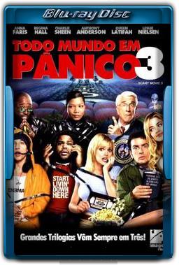 Todo Mundo em Pânico 3 Torrent Dublado