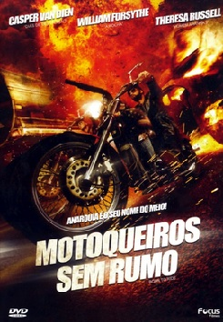 Motoqueiros Sem Rumo Dublado