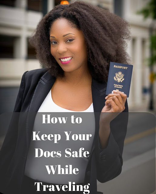 How to Protect Your Documents While Traveling Internationally