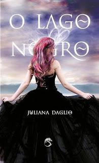 [Primeiras Impressões] O Lago Negro | Juliana Daglio