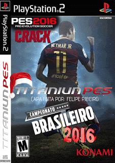 PES TITANIUN Versão Final Com Brasileirão 2016 (PS2)