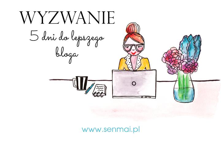 Wyzwanie 5 dni do lepszego bloga