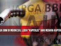 """Harga BBM di Indonesia, Lebih """"KAPITALIS"""" Dari Negara Kapitalis"""