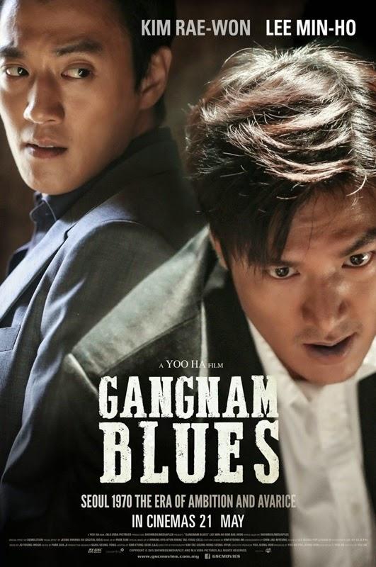 gangnam blues, kim rae won, lee min ho, malaysia, 2015, filem, Korea