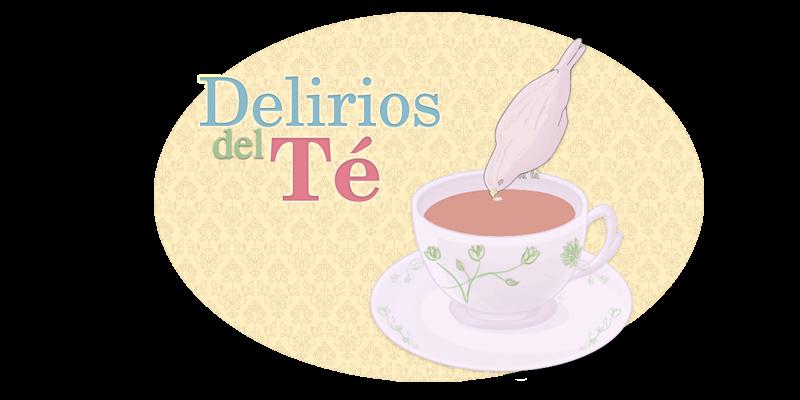 Delirios del té