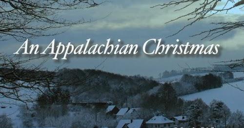 Why is 'AN APPALACHIAN CHRISTMAS' Appalachian? | Parting Shots ...