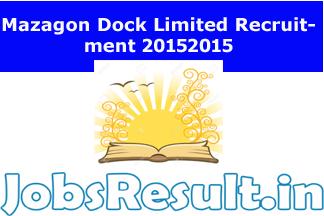 Mazagon Dock Limited Recruitment 2015