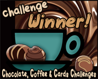 I won a challenge at Chocolate, Coffee Cards ! (May 2012)