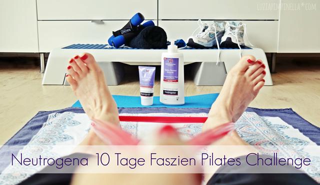 luzia pimpinella | neutrogena 10 tage-faszien-pilates-challenge... mein elastizitätstest!