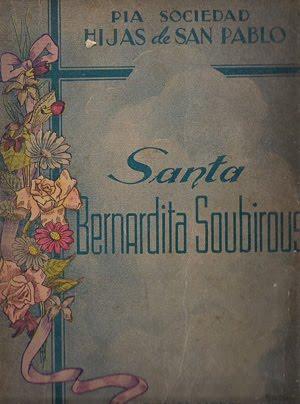 Santa Bernardita Soubirous - Año 1940