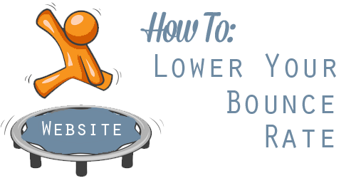 How To Decrease Bounce Rate Of Your Website ?
