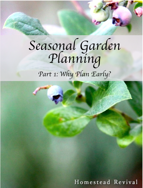 early season garden planning: why plan early