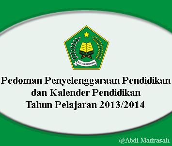Download Kalender Pendidikan 2013 2014 Untuk Madrasah Abdi Madrasah