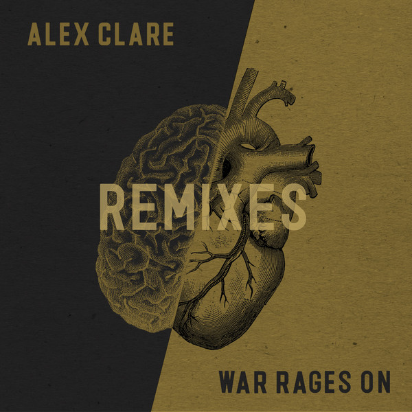 Alex Clare - War Rages On (Remixes) - Single Cover