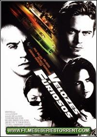 Velozes e Furiosos Torrent Dublado (2001)
